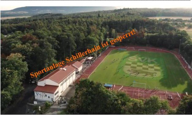 Die Sportanlage Schillerhain ist gesperrt!